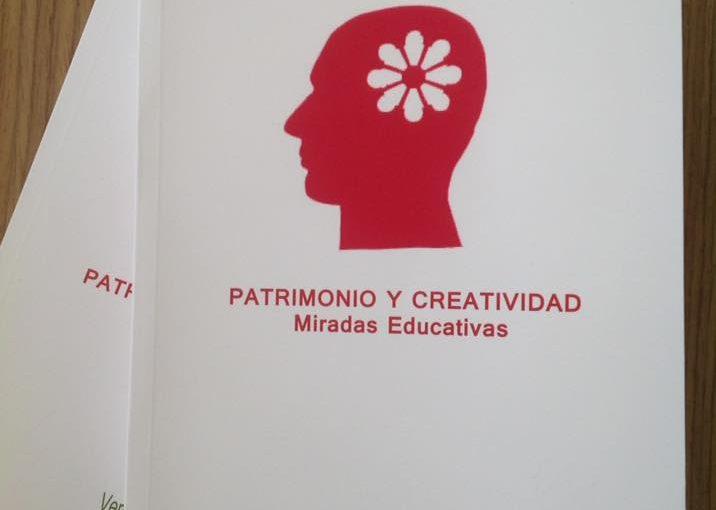 Patrimonio y Creatividad - Miradas Educativas