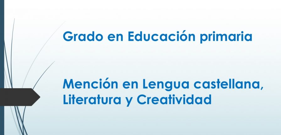 Mención en Lengua castellana, Literatura y Creatividad