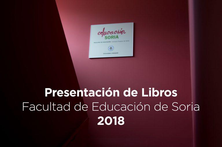 Invitación a la Presentación de Libros - Facultad de Educación de Soria 2018