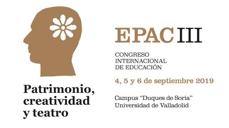 EPAC III Congreso Internacional de Educación: Patrimonio, Creatividad y Teatro